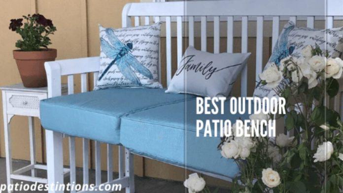 best outdoor patio bench