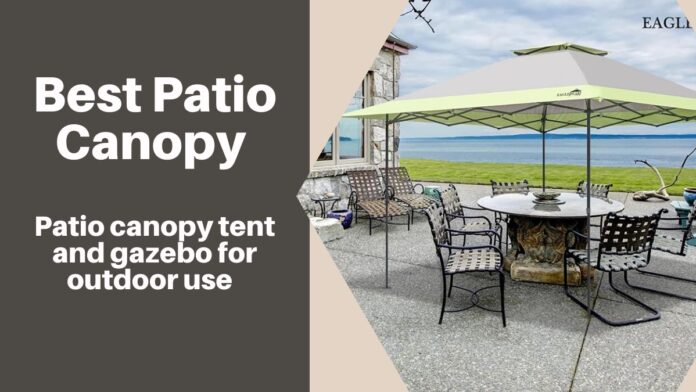 best patio canopy